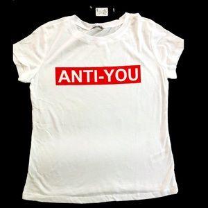 Fashion Nova NWT ANTI-YOU White t-shirt sz XS